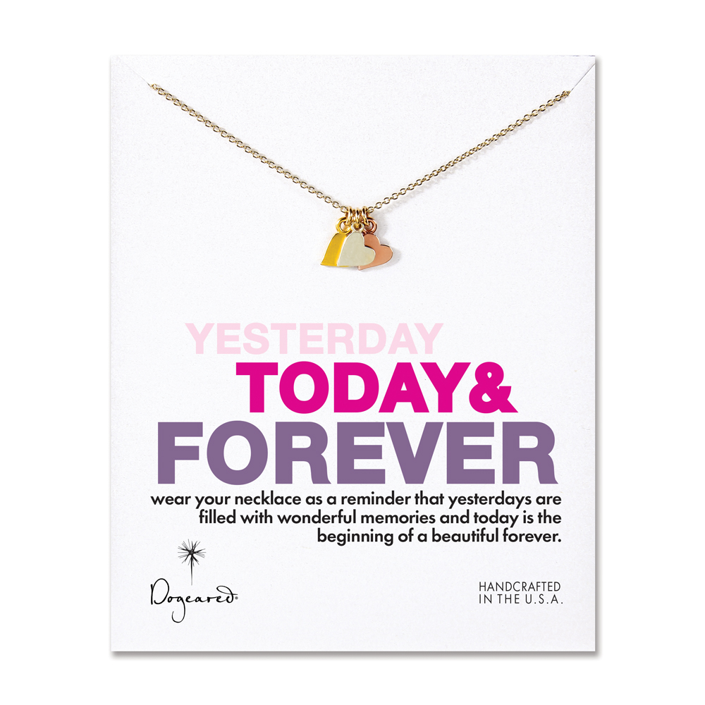 Dogeared Jewelry yesterday, today, forever necklace, 18""